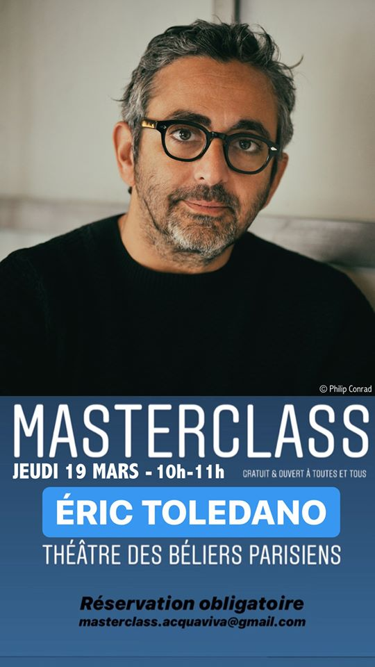 Masterclass Eric Tolédano – Jeudi 19 mars 2020 de 10h à 11h