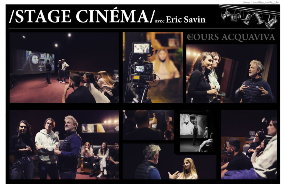 Stage de Cinéma du 1er au 5 novembre inclus par Eric Savin
